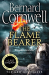 Bernard Cornwell: The Flame Bearer (The Last Kingdom Series, Book 10)