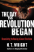 N. T. Wright: The Day the Revolution Began: Reconsidering the Meaning of Jesus's Crucifixion