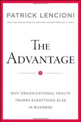 Patrick M. Lencioni: The Advantage