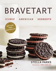 Stella Parks: BraveTart: Iconic American Desserts