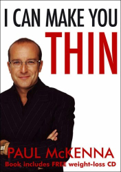 Paul McKenna: I Can Make You Thin (Book and CD)