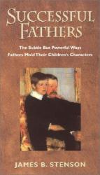 James Stenson: Successful Fathers
