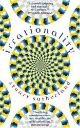 Stuart Sutherland: Irrationality