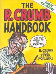R. Crumb: The R. Crumb Handbook