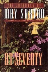 May Sarton: At Seventy: A Journal