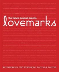 Kevin Roberts: Lovemarks