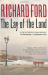 Richard Ford: The Lay of the Land
