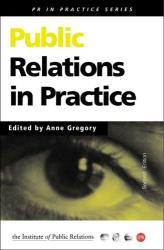: Public Relations in Practice (PR in Practice S.)