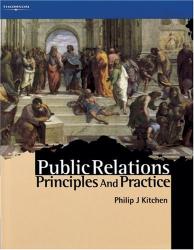 Philip Kitchen: Public Relations: Principles and Practice