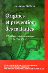 Salomon Sellam: Origines et prévention des maladies