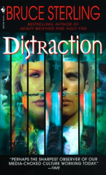 Bruce Sterling: Distraction