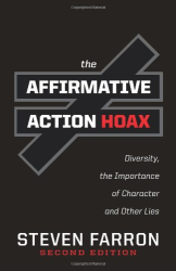 Steven Farron: The Affirmative Action Hoax
