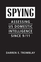 Darren E. Tromblay: <br/>Spying