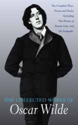 Oscar Wilde: Collected Works of Oscar Wilde (Wordsworth Special Editions)