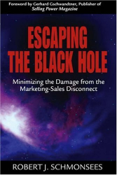 Robert J. Schmonsees: Escaping the Black Hole