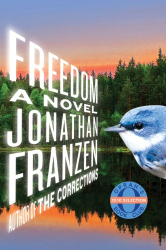 Jonathan Franzen: Freedom: A Novel
