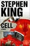 Stephen King: Cell: A Novel