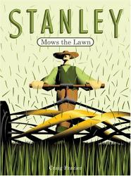 Craig Frazier: Stanley Mows the Lawn