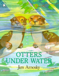 Jim Arnosky: Otters under Water