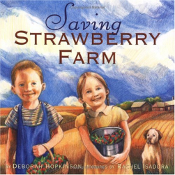 Deborah Hopkinson: Saving Strawberry Farm