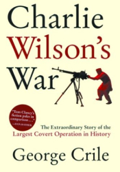 George Crile: Charlie Wilson's War