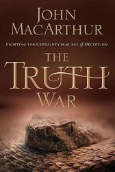 John MacArthur: The Truth War