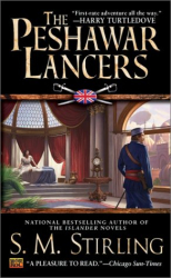 S  M Stirling: The Peshawar Lancers