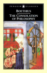 Ancius Boethius: The Consolation of Philosophy: Revised Edition (Penguin Classics)