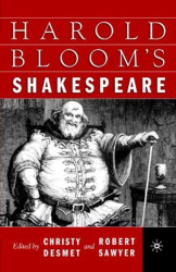 Harold Bloom: Harold Bloom's Shakespeare