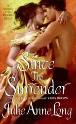 Julie Anne Long: Since the Surrender (Pennyroyal Green Series)