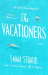 Emma Straub: The Vacationers