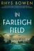 Rhys Bowen: In Farleigh Field