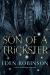 Eden Robinson: Son of a Trickster