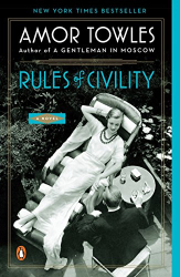 Amor Towles: Rules of Civility