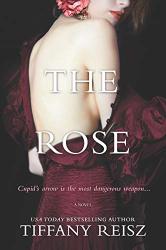 Tiffany Reisz: The Rose