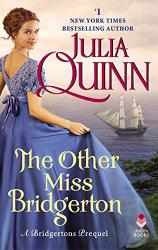 Julia Quinn: The Other Miss Bridgerton