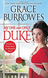Grace Burrowes: My One and Only Duke