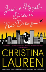 Christina Lauren: Josh and Hazel's Guide to Not Dating