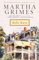 Martha Grimes: Belle Ruin
