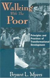 Bryant L. Myers: Walking With the Poor: Principles and Practices of Transformational Development