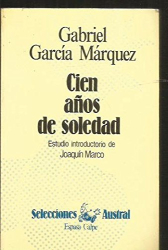 Gabriel Garcia Marquez: Cien anos de soledad / One Hundred Years of Solitude (Neuva Austral Series) (Spanish Edition)