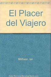 Ian McEwan: El Placer del Viajero (Spanish Edition)