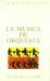 Arthur Jacobs: Musica de Orquesta, La (Spanish Edition)