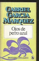 Gabriel García Márquez: Ojos de perro azul (Libro Amigo)