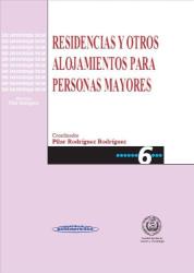 Martin Rodriguez: Residencias Y Otros Alojamientos Para Personas Mayores (Spanish Edition)