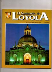 : El Sanctuario De Loyola (Espanol) 2 Edicion