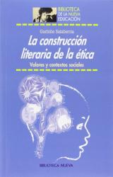 Garbiñe Salaberría: La construcción literaria de la ética. : Valores y contextos sociales