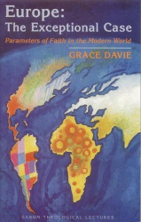 Grace Davie: Europe: the Exceptional Case. Parameters of Faith in the Modern World