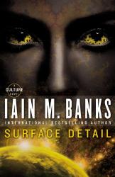 Iain M. Banks: Surface Detail