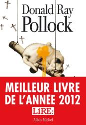 Donald Ray Pollock: Le diable, tout le temps
